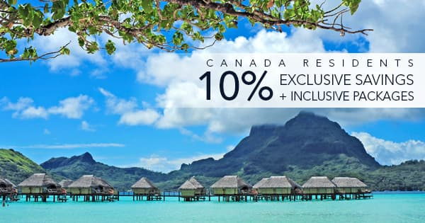 Canadian Residents 10% Exclusive Savings plus Inclusive Packages