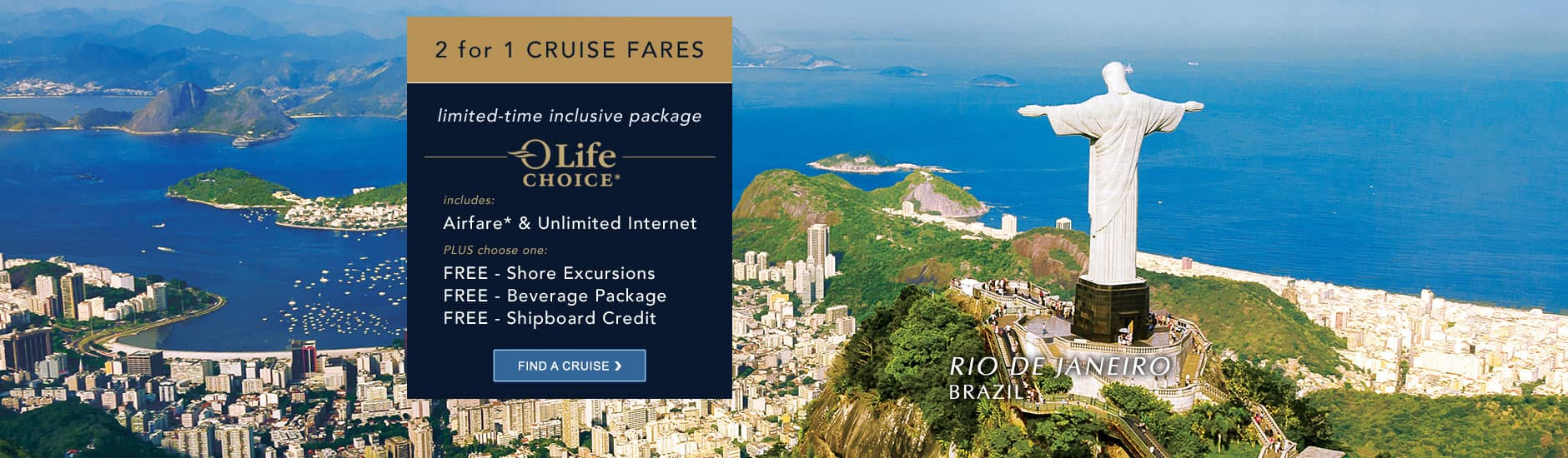 Luxury cruise vacations and cruise deals on oceania cruises oceania cruises olife choice offer to rio de janeiro brazil baanklon Gallery