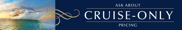 Ask About Cruise-Only Pricing